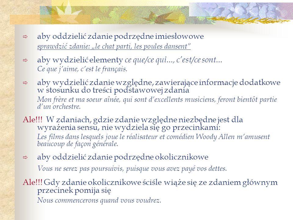 Ponadto: w listach w wierszu powitania Chère amie, Je te remercie infiniment de ta lettre… między datą a miejscowością Paris, le 14 mai 2002 w adresach 26, rue Victor Hugo po słowach: oui, non, si, bien, bon, merci Oui, je viendrai.