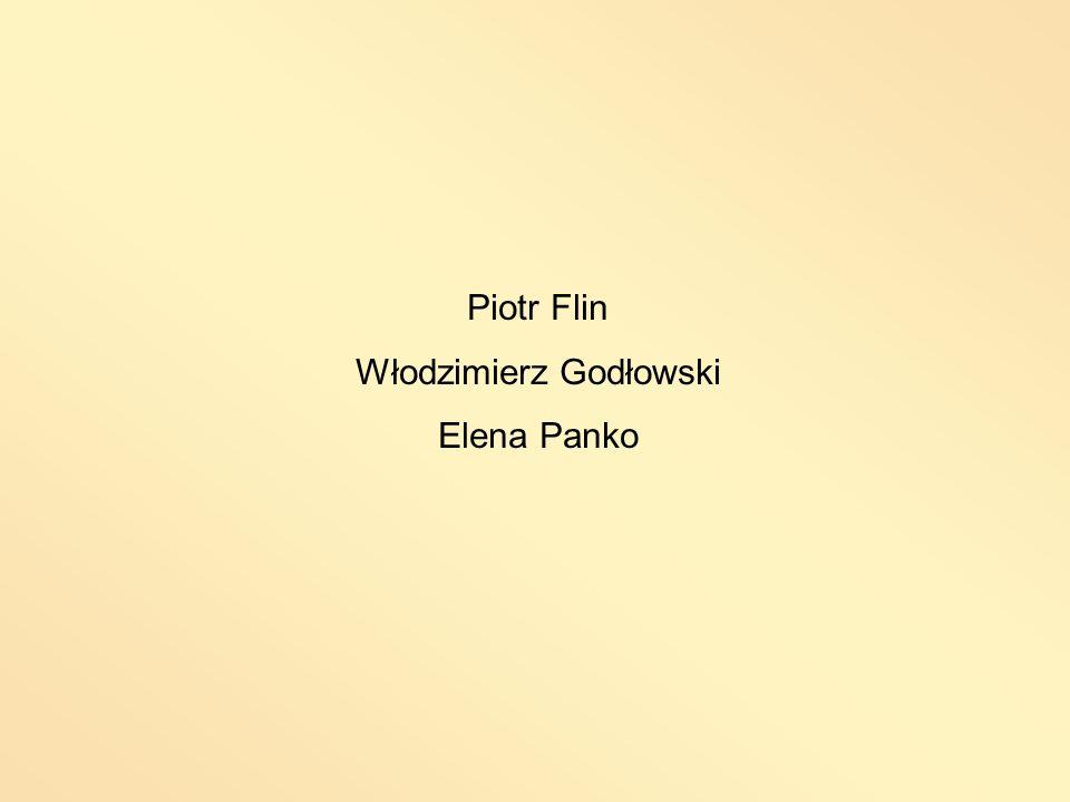 Piotr Flin Włodzimierz Godłowski Elena Panko