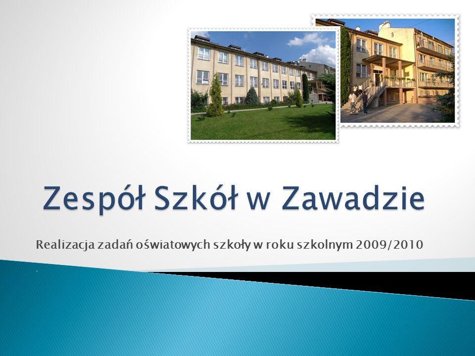 Realizacja zadań oświatowych szkoły w roku szkolnym 2009/2010