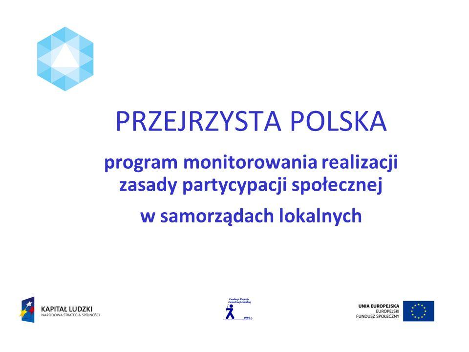 PRZEJRZYSTA POLSKA program monitorowania realizacji zasady partycypacji społecznej w samorządach lokalnych