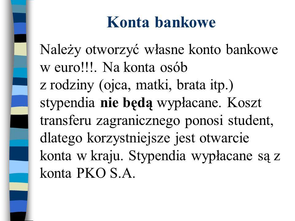 Konta bankowe Należy otworzyć własne konto bankowe w euro!!!.