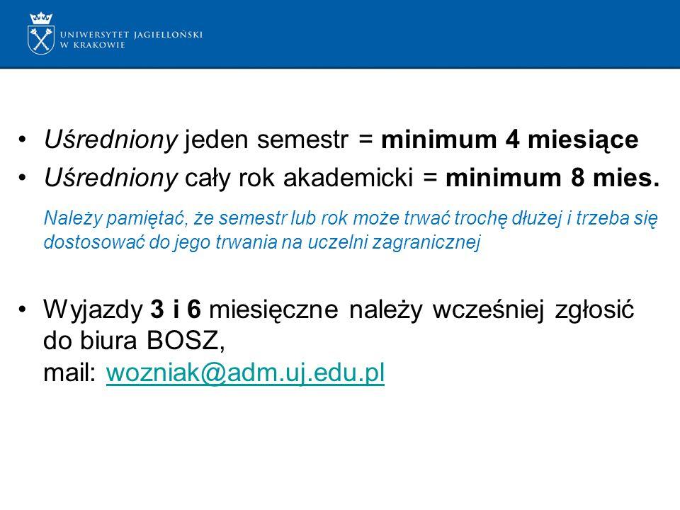 Uśredniony jeden semestr = minimum 4 miesiące Uśredniony cały rok akademicki = minimum 8 mies. Należy pamiętać, że semestr lub rok może trwać trochę d