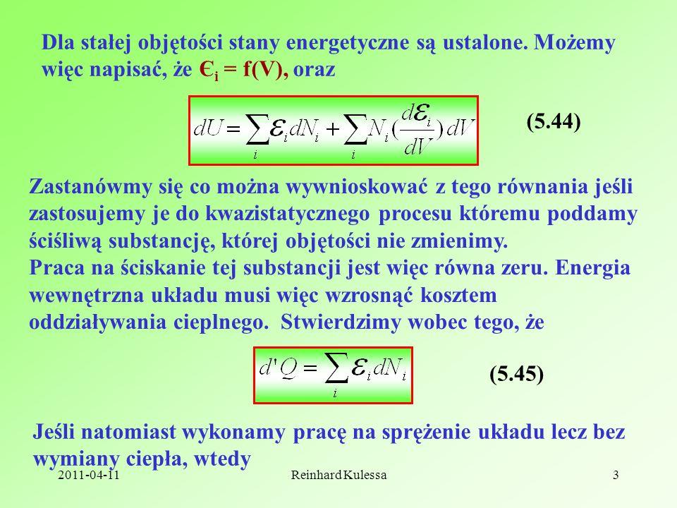 2011-04-11Reinhard Kulessa3 Dla stałej objętości stany energetyczne są ustalone.