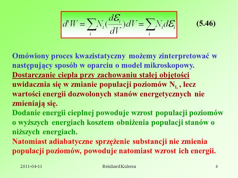 2011-04-11Reinhard Kulessa4 (5.46) Omówiony proces kwazistatyczny możemy zinterpretować w następujący sposób w oparciu o model mikroskopowy.