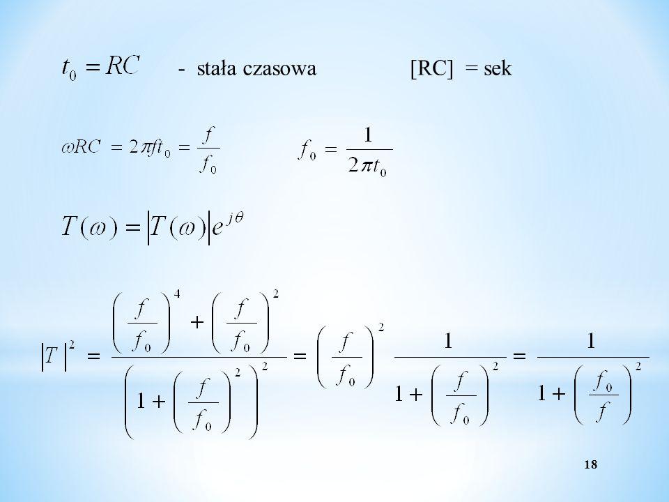 18 - stała czasowa[RC] = sek
