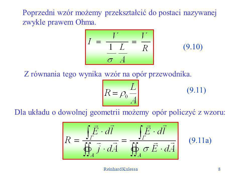 Reinhard Kulessa9 Trywialną konsekwencją prawa Ohma są wyrażenia na wypadkowy opór połączenie równoległego i szeregowego oporników.