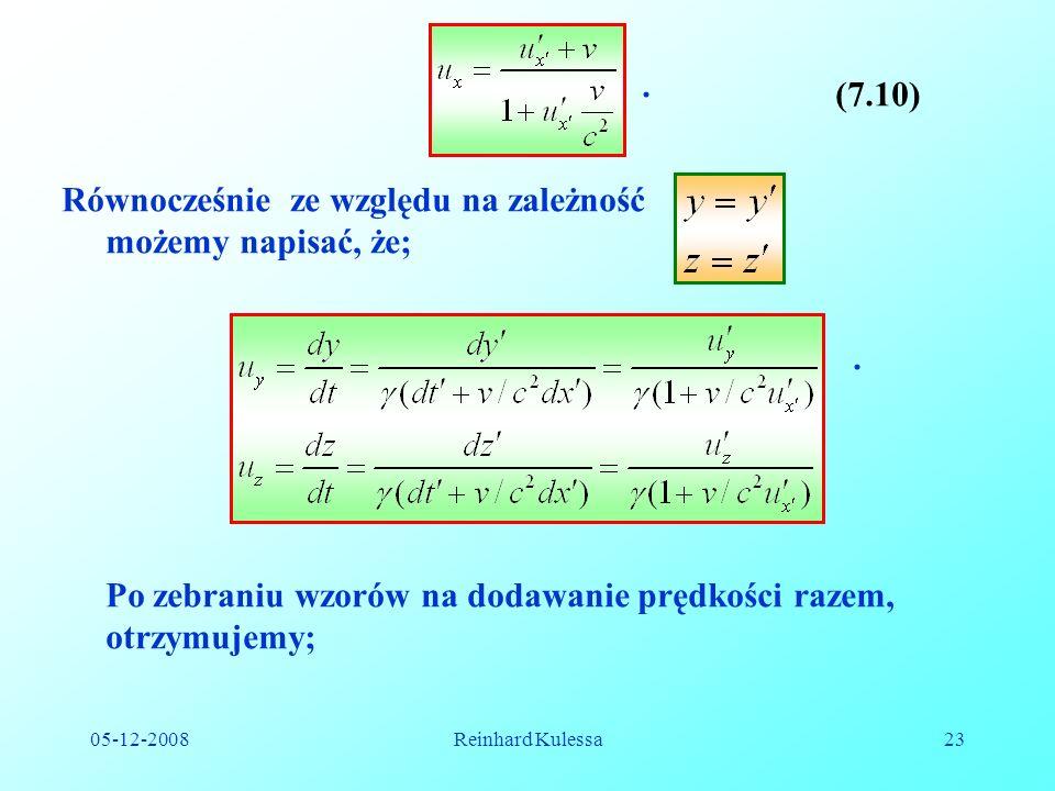 05-12-2008Reinhard Kulessa23.(7.10) Równocześnie ze względu na zależność możemy napisać, że;.
