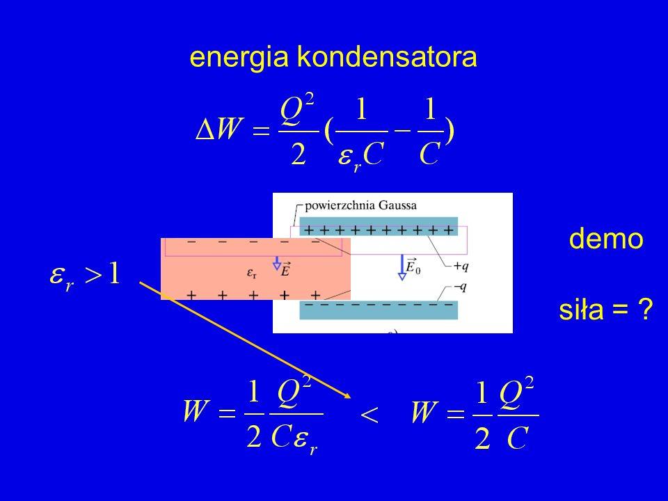 energia kondensatora siła = ? demo