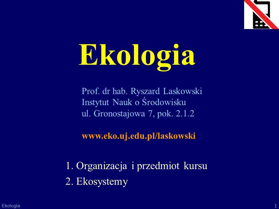 2 Ekologia Studiowanie (na Uniwersytecie Jagiellońskim) Ustawa z dnia 7 września 1991 o systemie oświaty: nauka jest obowiązkowa od 6 do 18 roku życia –studia NIE SĄ obowiązkowe.
