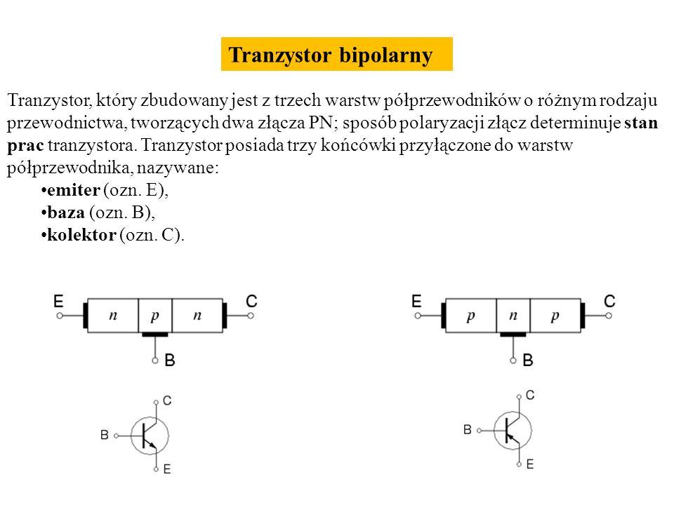 Tranzystor, który zbudowany jest z trzech warstw półprzewodników o różnym rodzaju przewodnictwa, tworzących dwa złącza PN; sposób polaryzacji złącz de