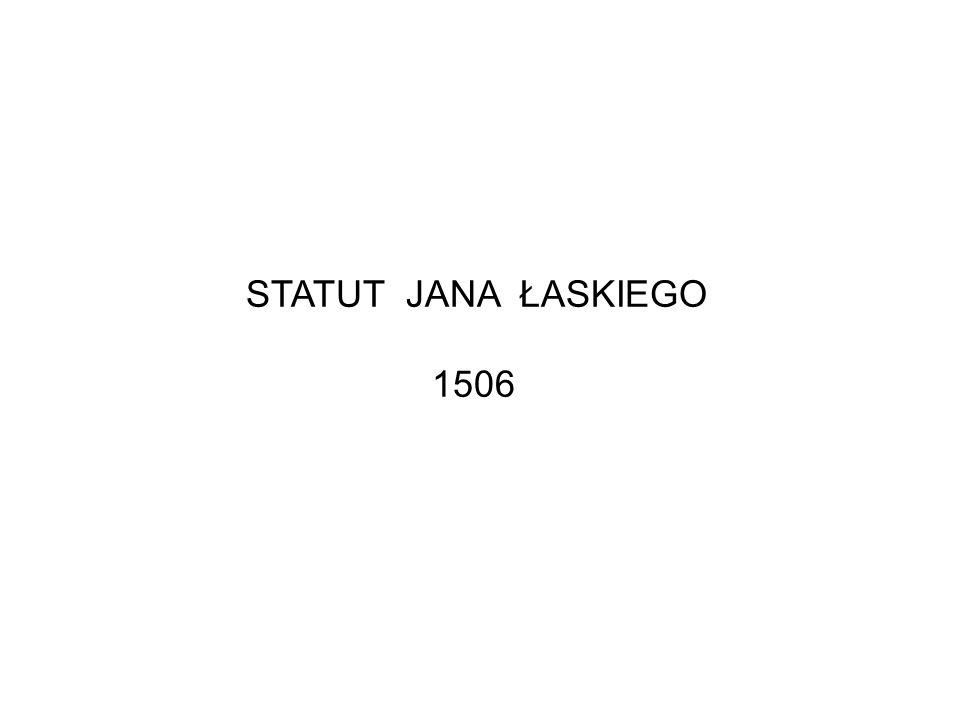 STATUT JANA ŁASKIEGO 1506