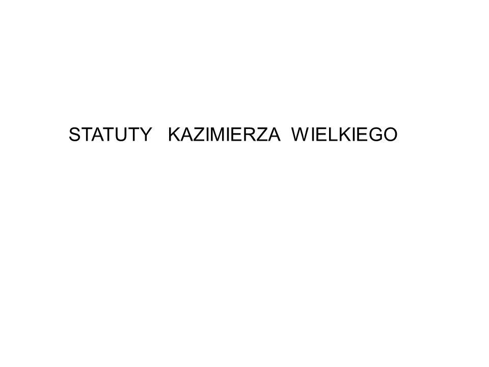 STATUTY KAZIMIERZA WIELKIEGO