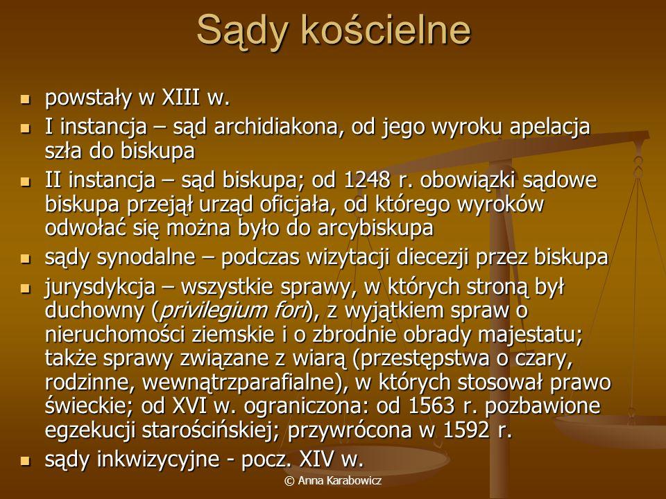 © Anna Karabowicz Sądy miejskie sądy prawa niemieckiego sądy prawa niemieckiego sąd radziecki – rajcy z burmistrzem, kompetencje ulegały rozszerzeniu sąd radziecki – rajcy z burmistrzem, kompetencje ulegały rozszerzeniu sąd ławniczy – sołtys z ławnikami 7 (Wrocław, Kraków) lub 12 (Toruń, Gdańsk) sąd ławniczy – sołtys z ławnikami 7 (Wrocław, Kraków) lub 12 (Toruń, Gdańsk) sąd gajony – najważniejszy,3 razy w roku, przy udziale pana miasta (lub jego zastępcy: wójta, burgrabiego); sprawy cywilne sąd gajony – najważniejszy,3 razy w roku, przy udziale pana miasta (lub jego zastępcy: wójta, burgrabiego); sprawy cywilne sąd regularny (zwyczajny) – co 2 tygodnie pod przewodnictwem sołtysa, wszystkie sprawy, w których stronami byli mieszczanie, potem zasadniczo sprawy cywilne sąd regularny (zwyczajny) – co 2 tygodnie pod przewodnictwem sołtysa, wszystkie sprawy, w których stronami byli mieszczanie, potem zasadniczo sprawy cywilne sąd ławniczy nadzwyczajny – poza terminami regularnymi, sędzia + 2 ławników sąd ławniczy nadzwyczajny – poza terminami regularnymi, sędzia + 2 ławników o sąd potrzebny – sprawy pilne (w wypadku podróży, służby publicznej, niewątpliwej szkody) o sąd gościnny – stroną był cudzoziemiec, wyrok tego samego dnia lub nazajutrz o sąd kryminalny – schwytanie sprawcy na gorącym uczynku, miejscu dokonania czynu II instancja – od wyroków sądów ławniczych przysługiwała apelacja początkowo do Magdeburga; 1233 r.