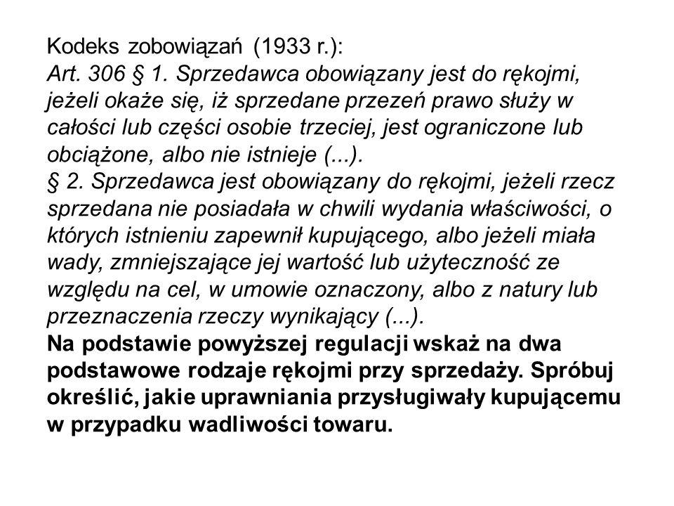 Kodeks zobowiązań (1933 r.): Art.294 Przez umowę ………………..