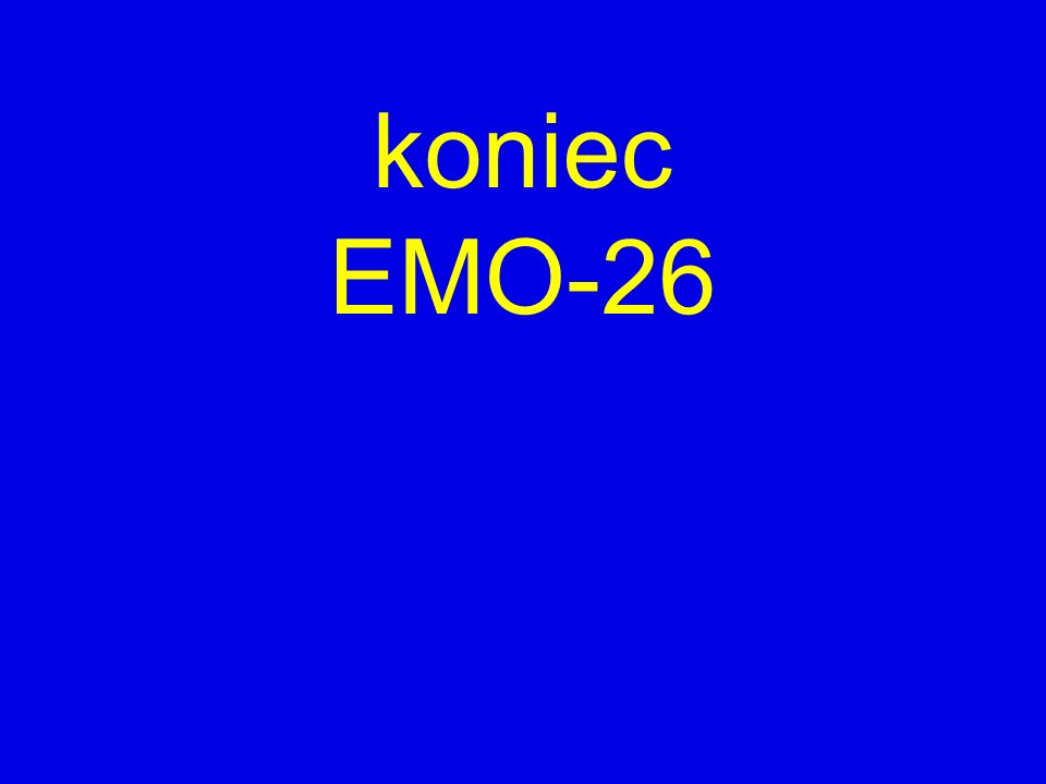 koniec EMO-26