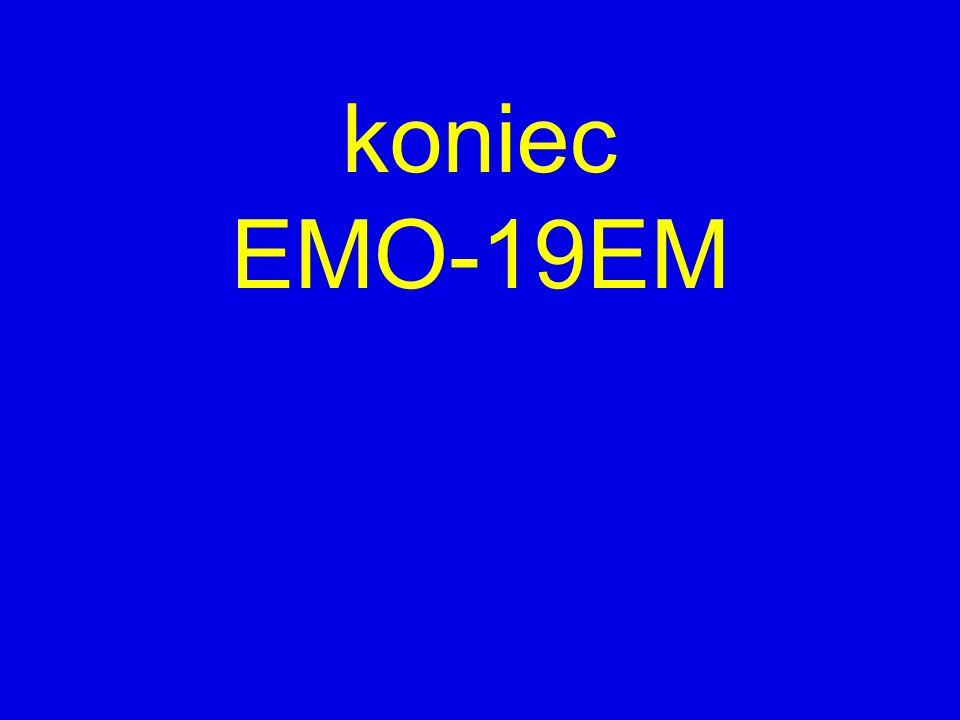 koniec EMO-19EM