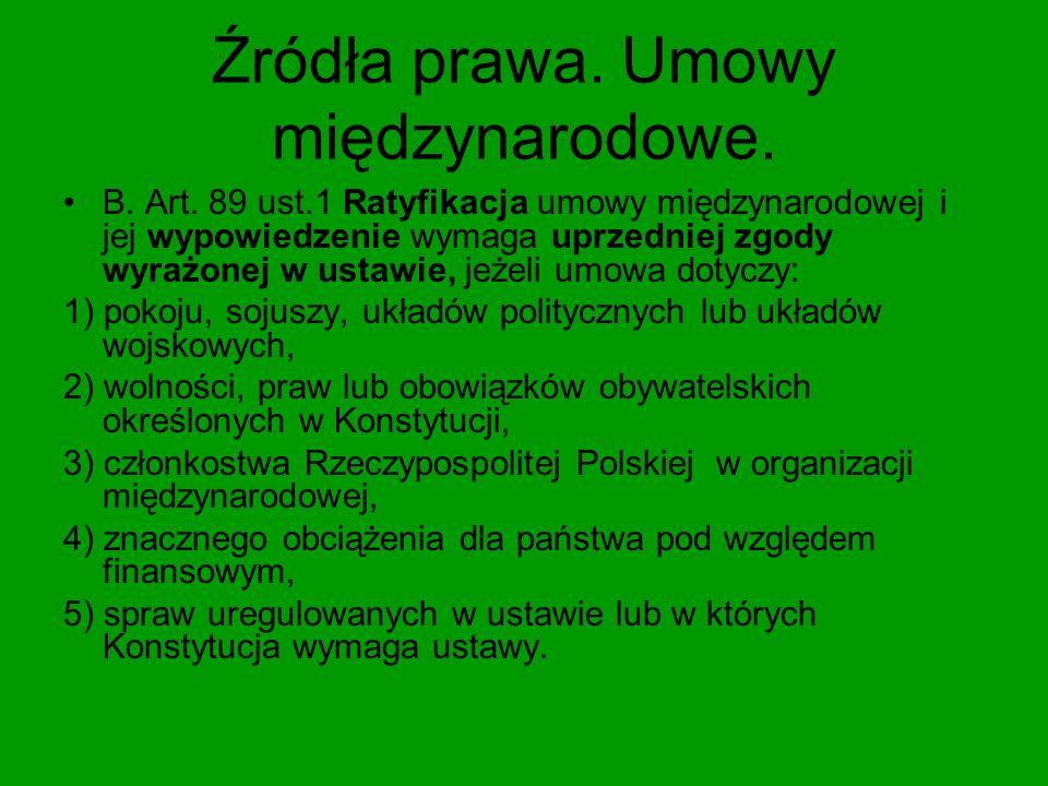 Źródła prawa art.90 ust.