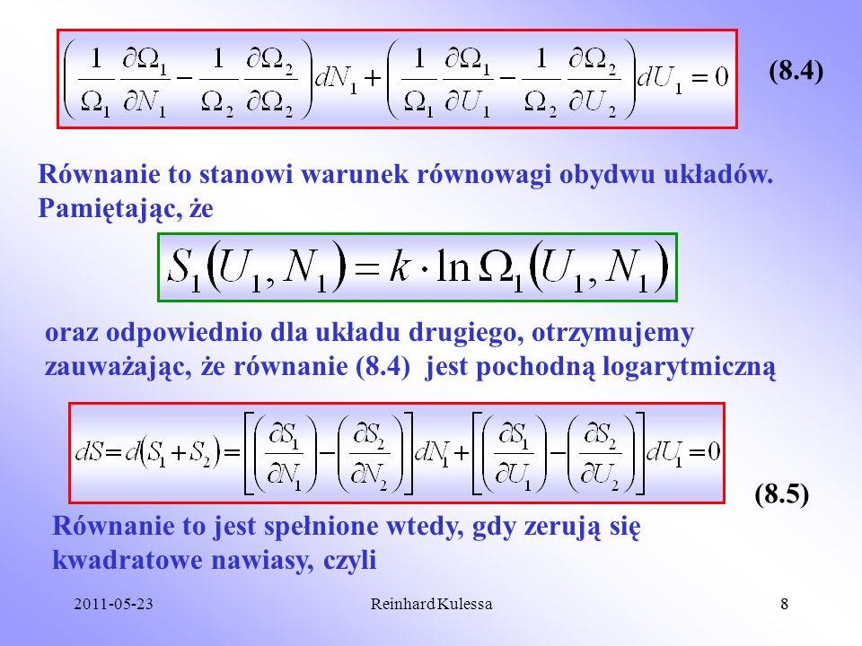 2011-05-238Reinhard Kulessa8 (8.4) Równanie to stanowi warunek równowagi obydwu układów. Pamiętając, że oraz odpowiednio dla układu drugiego, otrzymuj