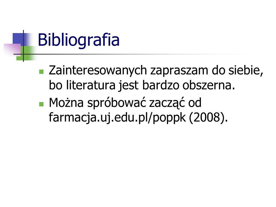 Bibliografia Zainteresowanych zapraszam do siebie, bo literatura jest bardzo obszerna. Można spróbować zacząć od farmacja.uj.edu.pl/poppk (2008).