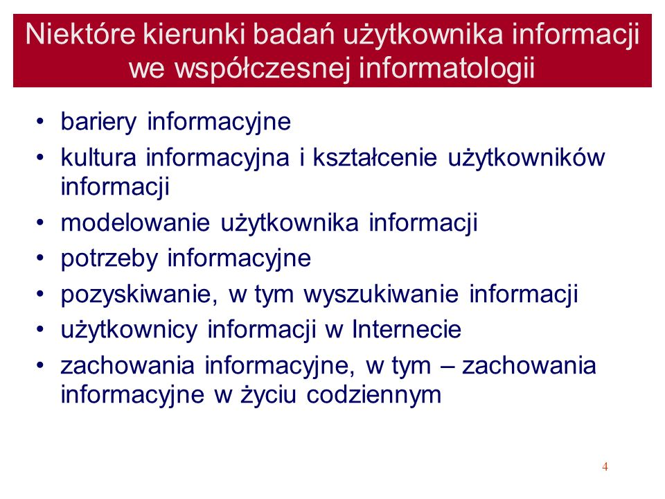 55 Potrzeba informacyjna – definicje (Reitz, 2007) http://lu.com/odlis/odlis_i.cfm:http://lu.com/odlis/odlis_i.cfm –Information need = A gap in a person s knowledge that, when experienced at the conscious level as a question, gives rise to a search for an answer.