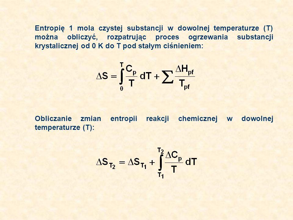 Entropię 1 mola czystej substancji w dowolnej temperaturze (T) można obliczyć, rozpatrując proces ogrzewania substancji krystalicznej od 0 K do T pod