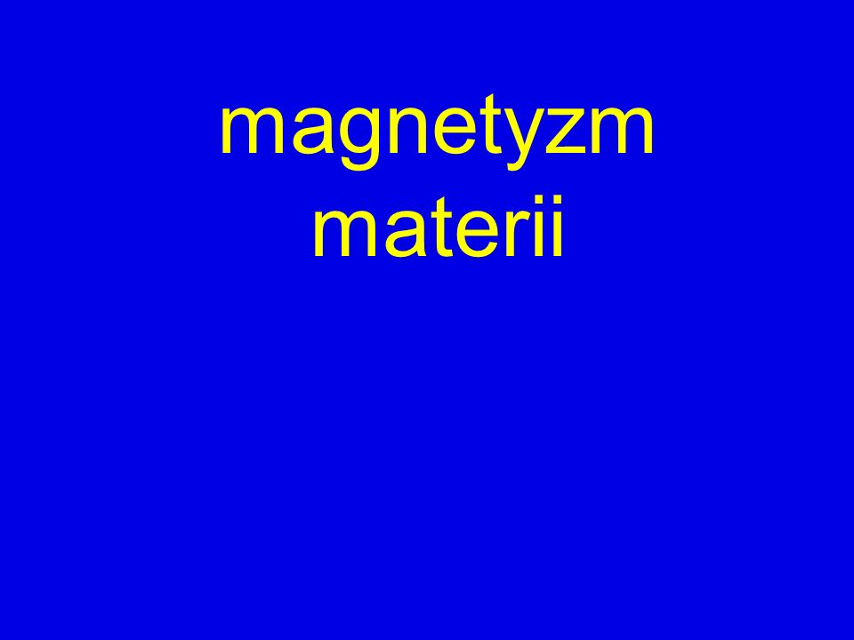 magnetyzm materii