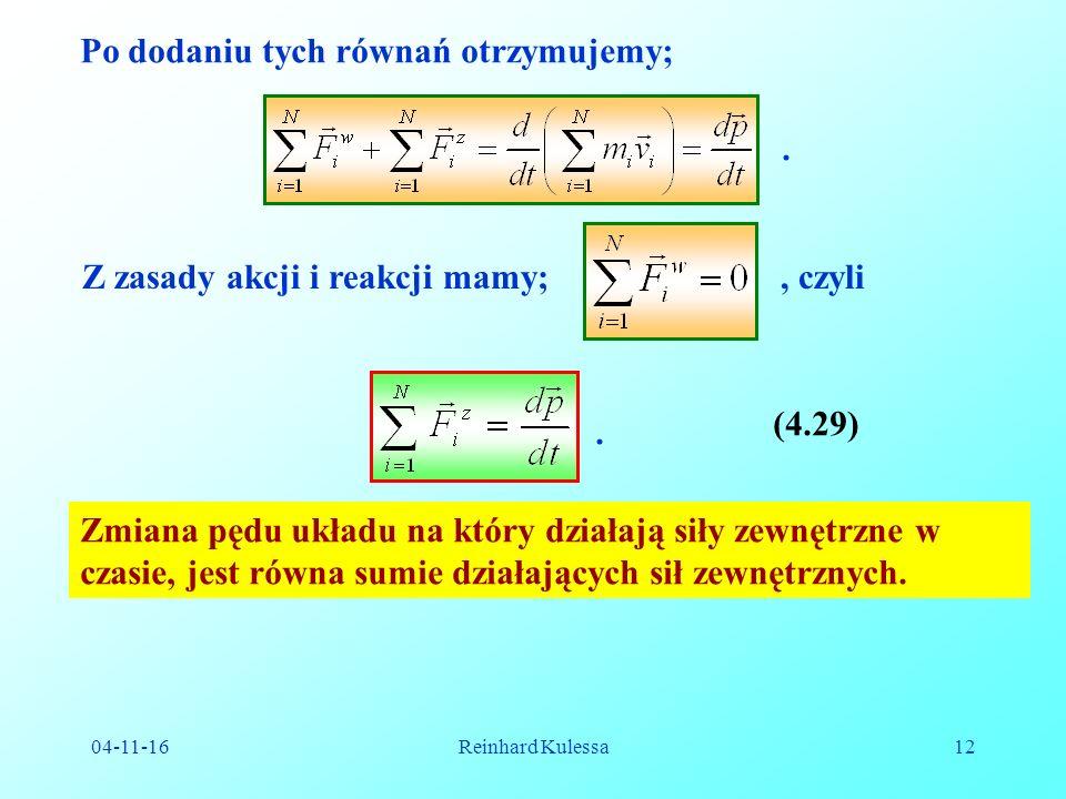 04-11-16Reinhard Kulessa12 Po dodaniu tych równań otrzymujemy;.
