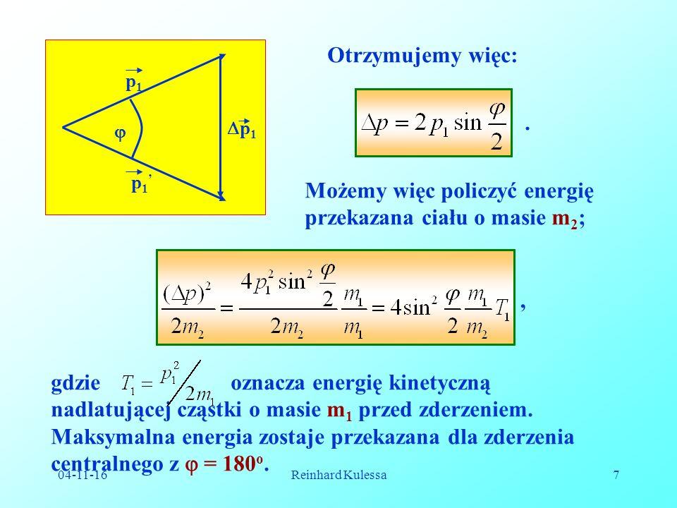 04-11-16Reinhard Kulessa18 W nowym układzie prędkość środka masy znika..