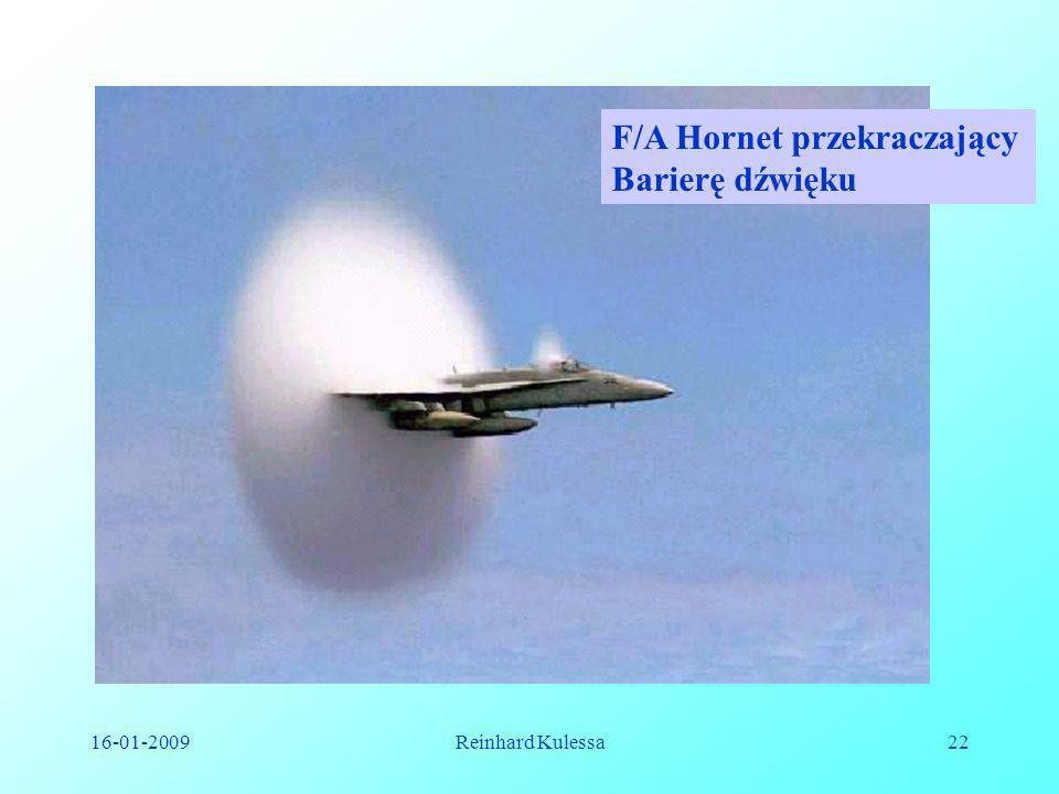 16-01-2009Reinhard Kulessa22 F/A Hornet przekraczający Barierę dźwięku