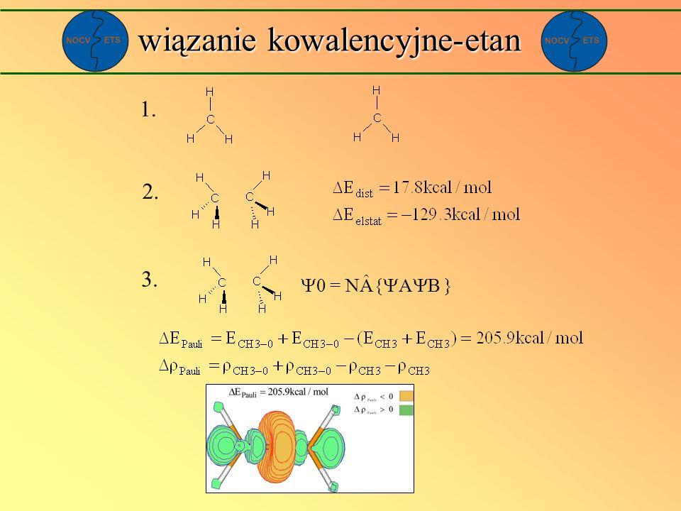 wiązanie kowalencyjne-etan 1. 2. 3. 0 = NÂ{ A B }