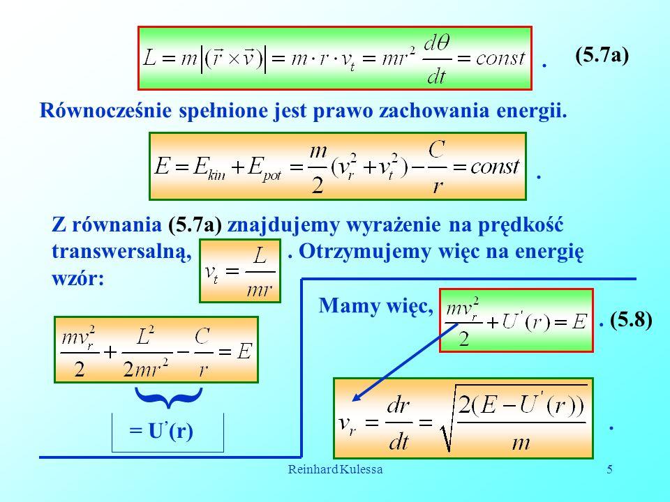 Reinhard Kulessa5. (5.7a) Równocześnie spełnione jest prawo zachowania energii.. Z równania (5.7a) znajdujemy wyrażenie na prędkość transwersalną,. Ot