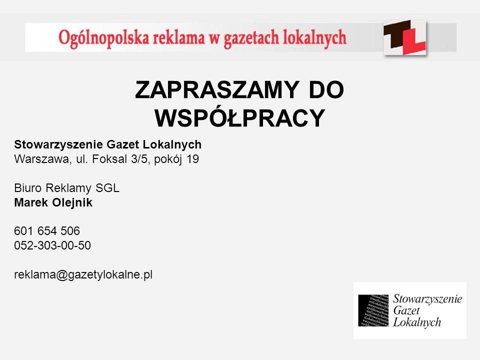 ZAPRASZAMY DO WSPÓŁPRACY Stowarzyszenie Gazet Lokalnych Warszawa, ul.