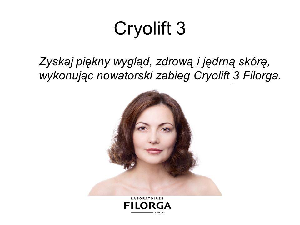 Cryolift 3 Zyskaj piękny wygląd, zdrową i jędrną skórę, wykonując nowatorski zabieg Cryolift 3 Filorga.