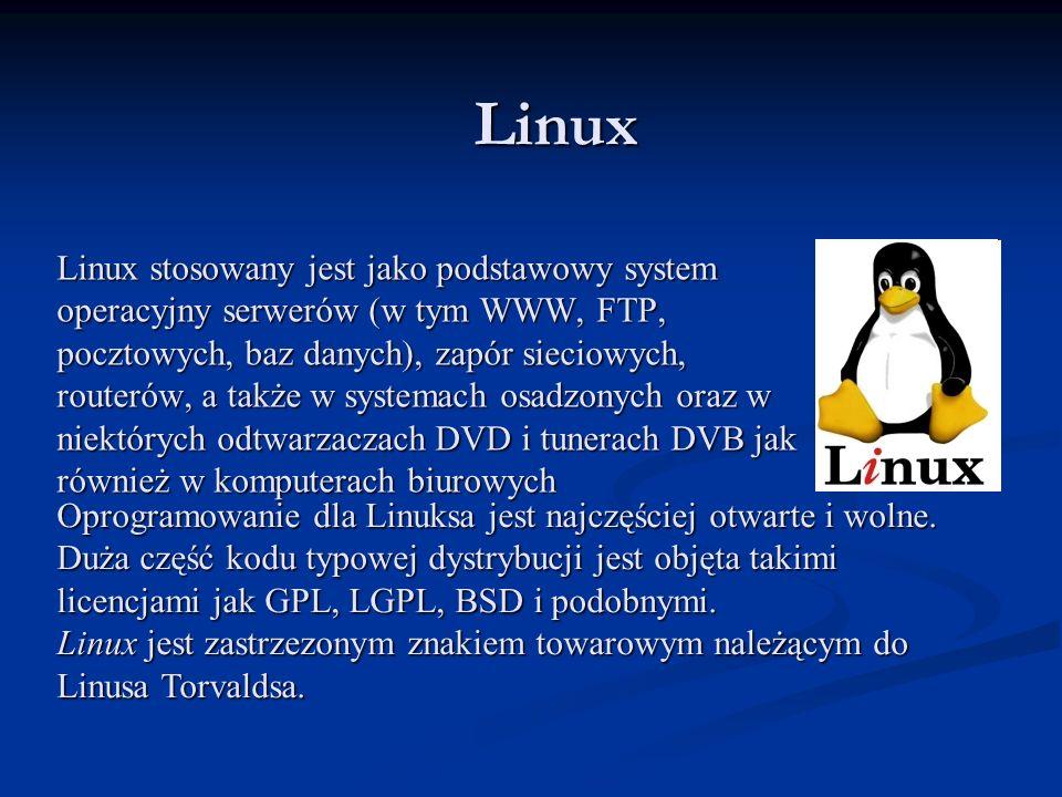 Linux stosowany jest jako podstawowy system operacyjny serwerów (w tym WWW, FTP, pocztowych, baz danych), zapór sieciowych, routerów, a także w system