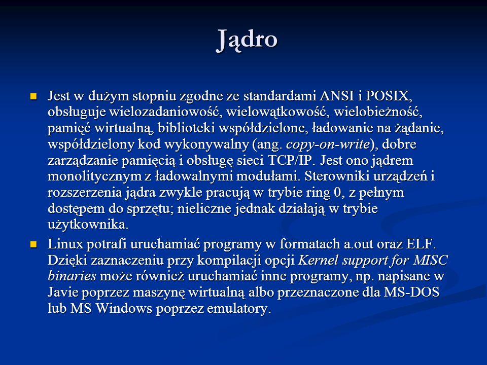 Jądro Jest w dużym stopniu zgodne ze standardami ANSI i POSIX, obsługuje wielozadaniowość, wielowątkowość, wielobieżność, pamięć wirtualną, biblioteki