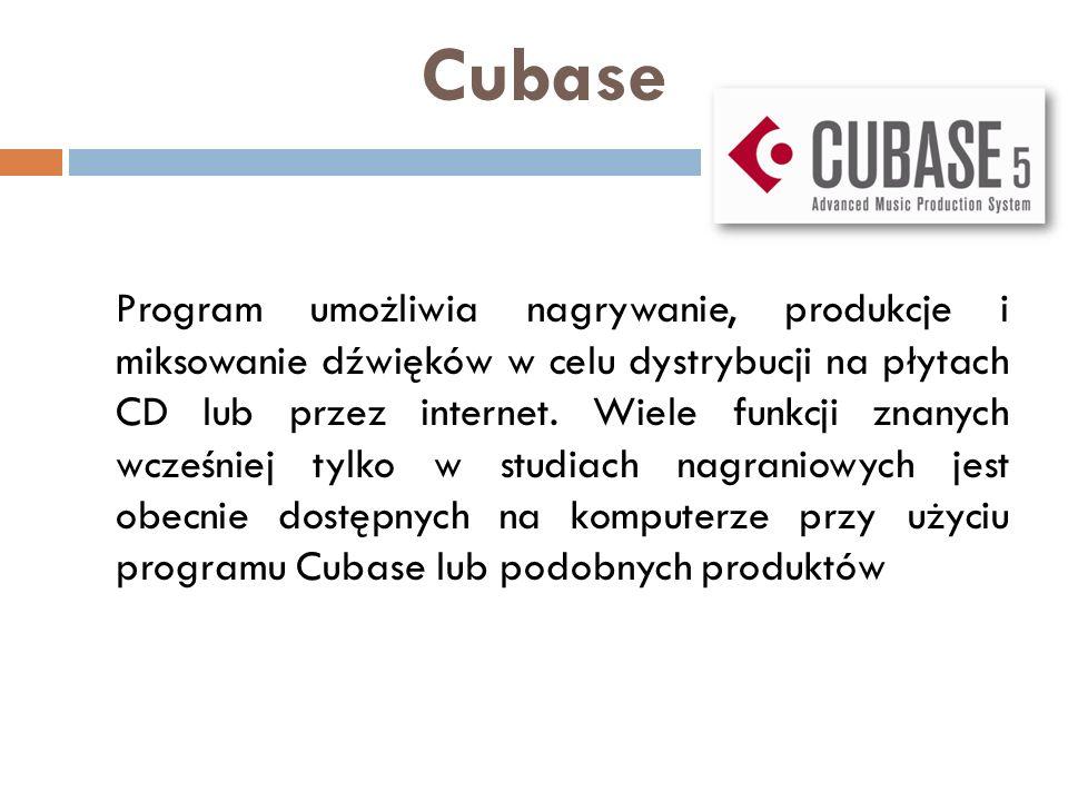 Cubase Program umożliwia nagrywanie, produkcje i miksowanie dźwięków w celu dystrybucji na płytach CD lub przez internet. Wiele funkcji znanych wcześn