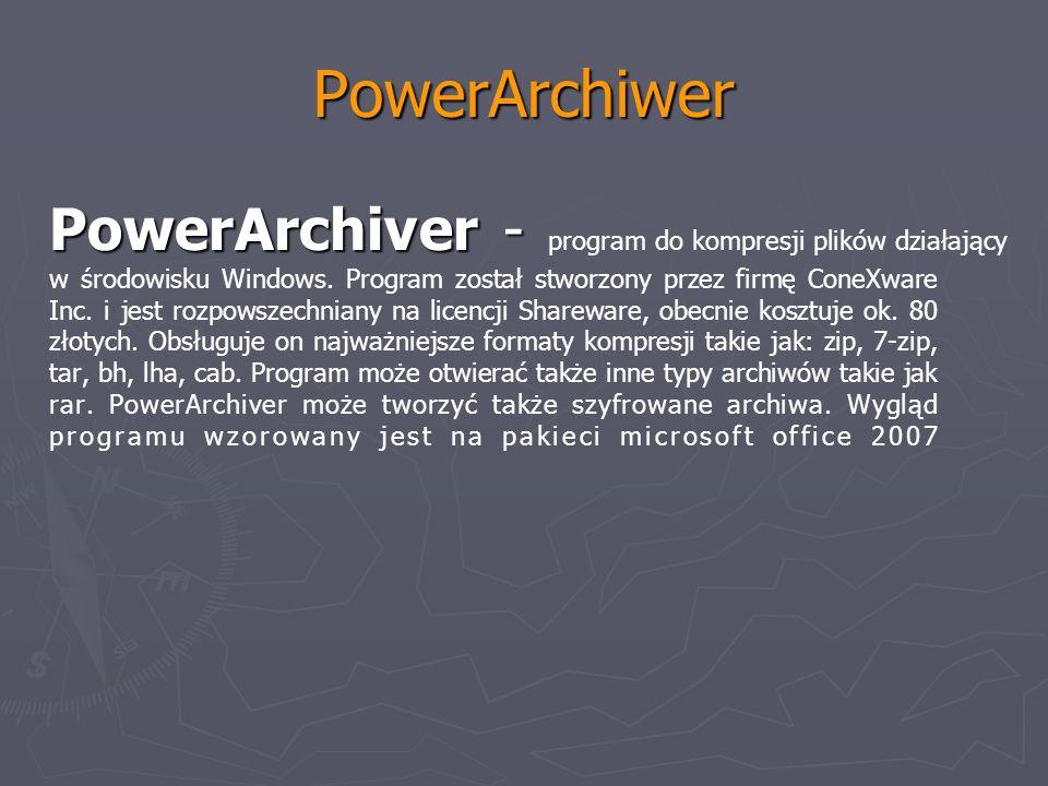 PowerArchiwer PowerArchiver - PowerArchiver - program do kompresji plików działający w środowisku Windows. Program został stworzony przez firmę ConeXw