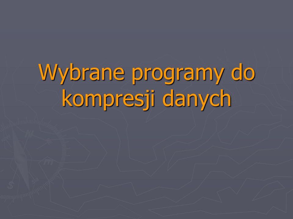 Wybrane programy do kompresji danych