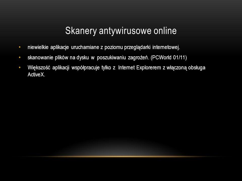 Skanery antywirusowe online niewielkie aplikacje uruchamiane z poziomu przeglądarki internetowej. skanowanie plików na dysku w poszukiwaniu zagrożeń.