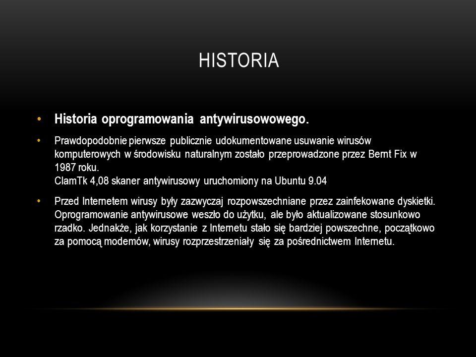 HISTORIA Historia oprogramowania antywirusowowego. Prawdopodobnie pierwsze publicznie udokumentowane usuwanie wirusów komputerowych w środowisku natur
