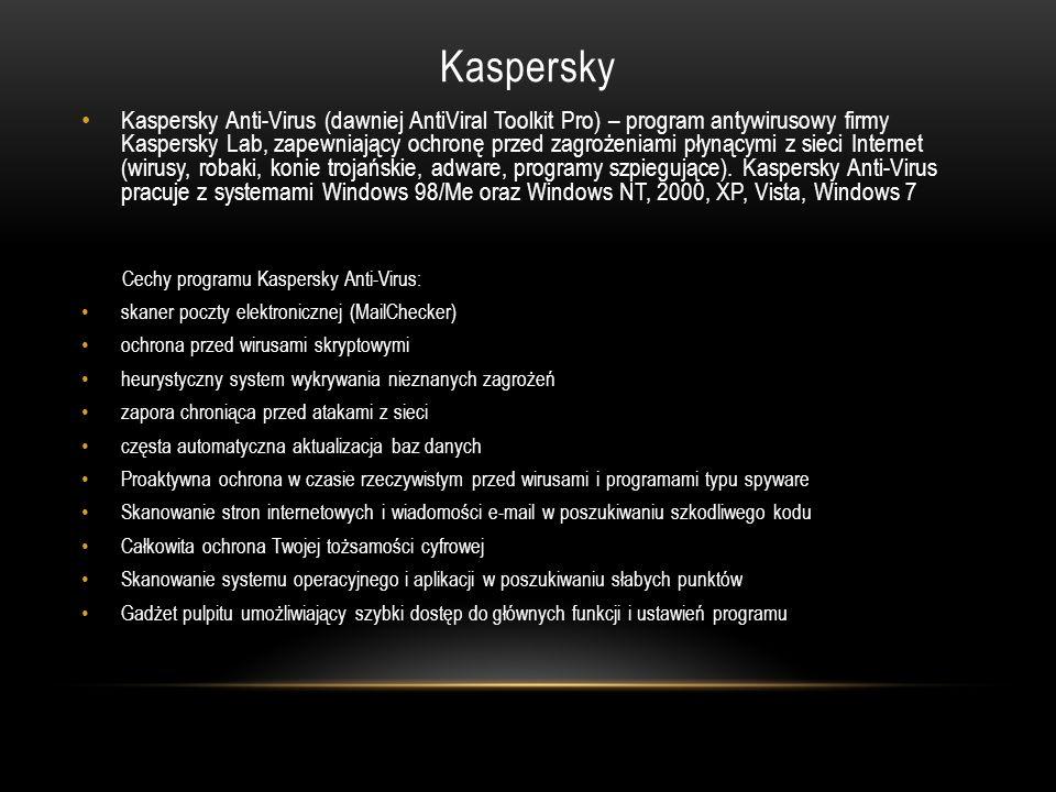 Kaspersky Kaspersky Anti-Virus (dawniej AntiViral Toolkit Pro) – program antywirusowy firmy Kaspersky Lab, zapewniający ochronę przed zagrożeniami pły