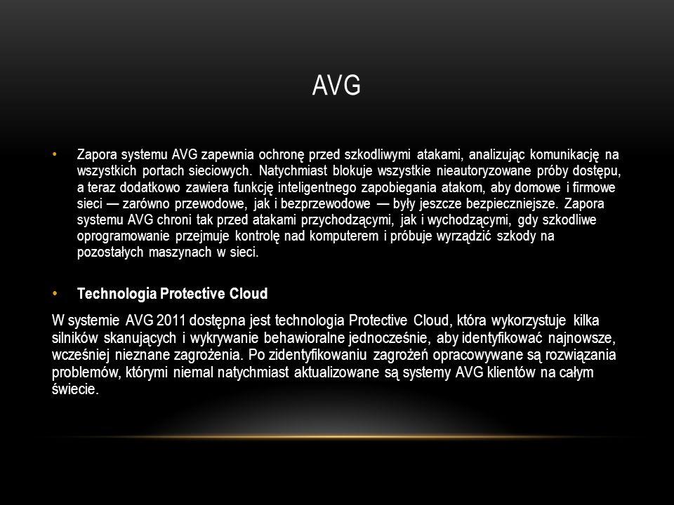 AVG Zapora systemu AVG zapewnia ochronę przed szkodliwymi atakami, analizując komunikację na wszystkich portach sieciowych. Natychmiast blokuje wszyst
