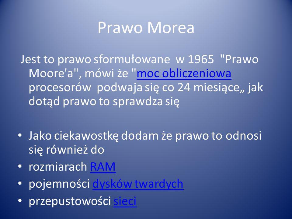 Prawo Morea Jest to prawo sformułowane w 1965