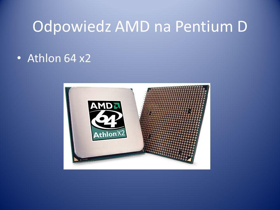 Odpowiedz AMD na Pentium D Athlon 64 x2