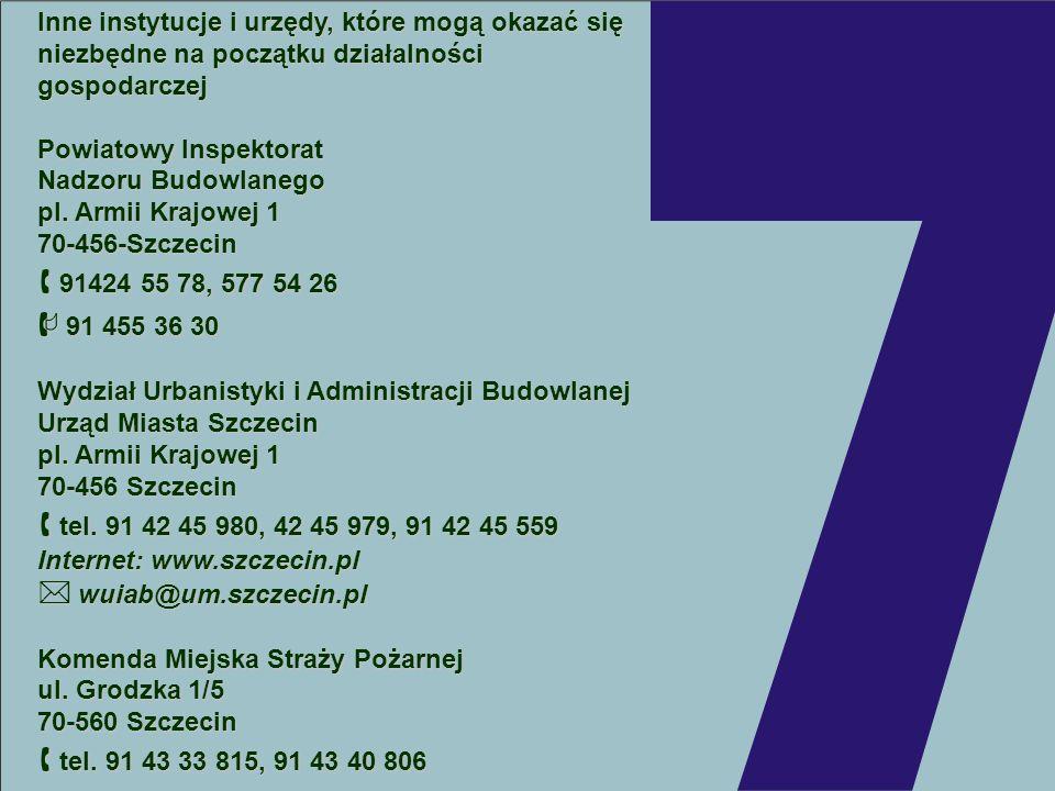 Inne instytucje i urzędy, które mogą okazać się niezbędne na początku działalności gospodarczej Powiatowy Inspektorat Nadzoru Budowlanego pl. Armii Kr