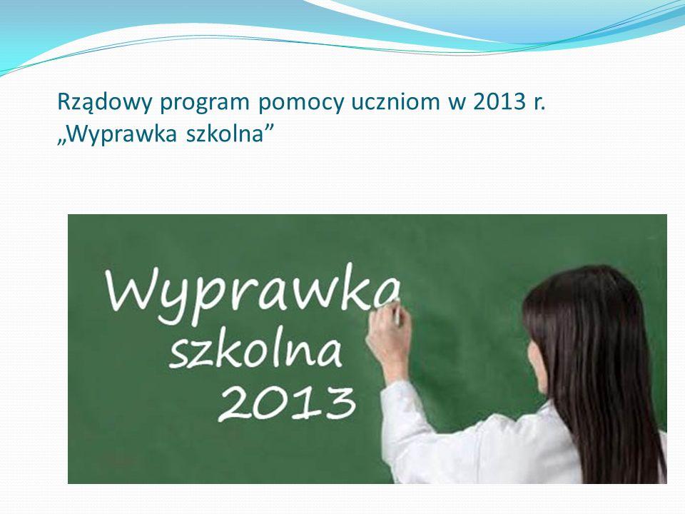 Rządowy program pomocy uczniom w 2013 r. Wyprawka szkolna