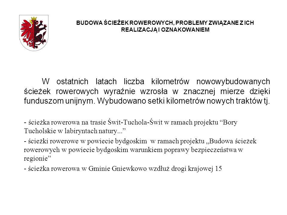 PROBLEMY ZWIĄZANE Z OZNAKOWANIEM ŚCIEŻEK ROWEROWYCH W USTAWIE z dnia 1 kwietnia 2011 r.