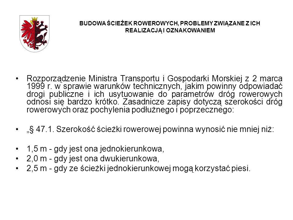 Rozporządzenie Ministra Transportu i Gospodarki Morskiej z 2 marca 1999 r. w sprawie warunków technicznych, jakim powinny odpowiadać drogi publiczne i