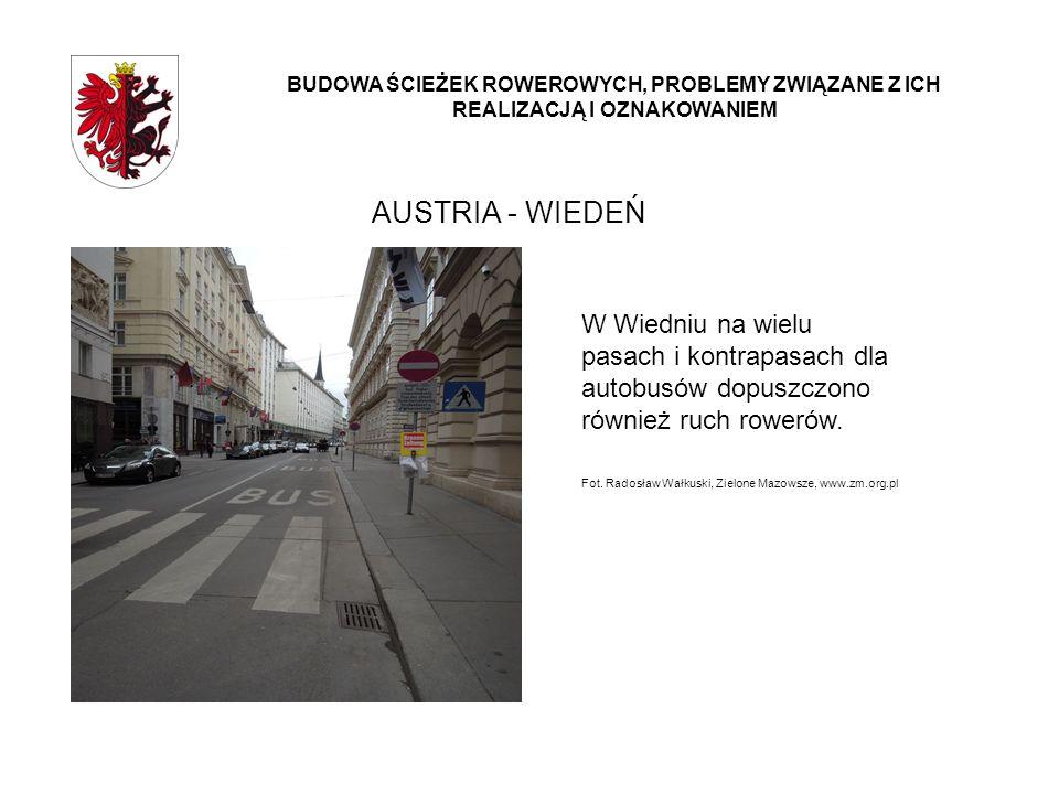 AUSTRIA - WIEDEŃ BUDOWA ŚCIEŻEK ROWEROWYCH, PROBLEMY ZWIĄZANE Z ICH REALIZACJĄ I OZNAKOWANIEM W Wiedniu na wielu pasach i kontrapasach dla autobusów d