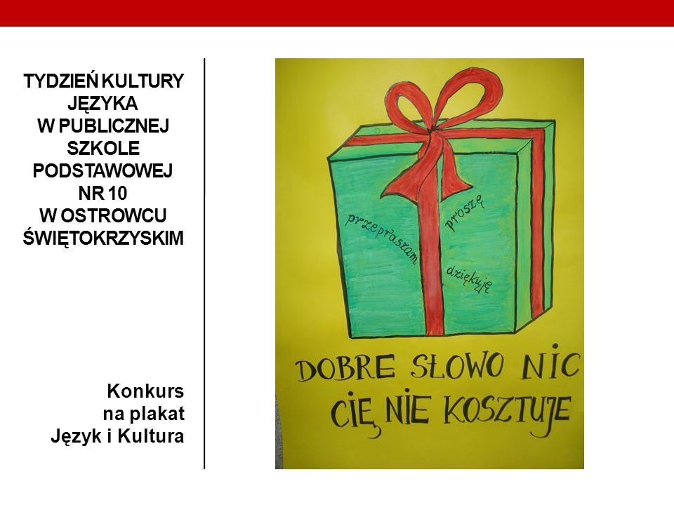 TYDZIEŃ KULTURY JĘZYKA W PUBLICZNEJ SZKOLE PODSTAWOWEJ NR 10 W OSTROWCU ŚWIĘTOKRZYSKIM Konkurs na plakat Język i Kultura